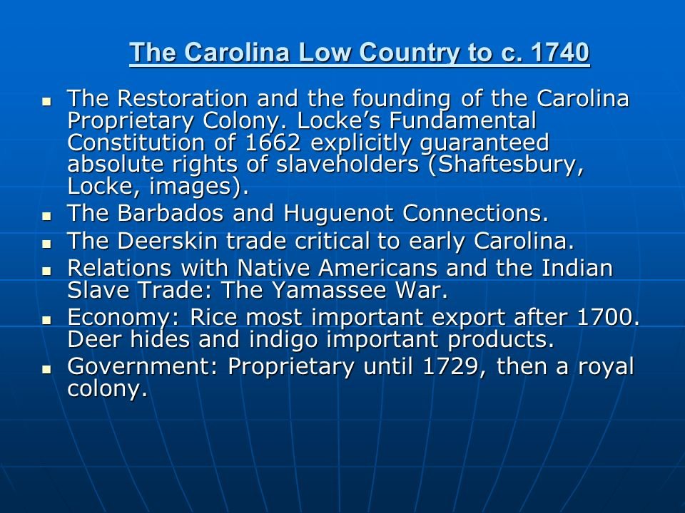 The Carolina Low Country to c. 1740