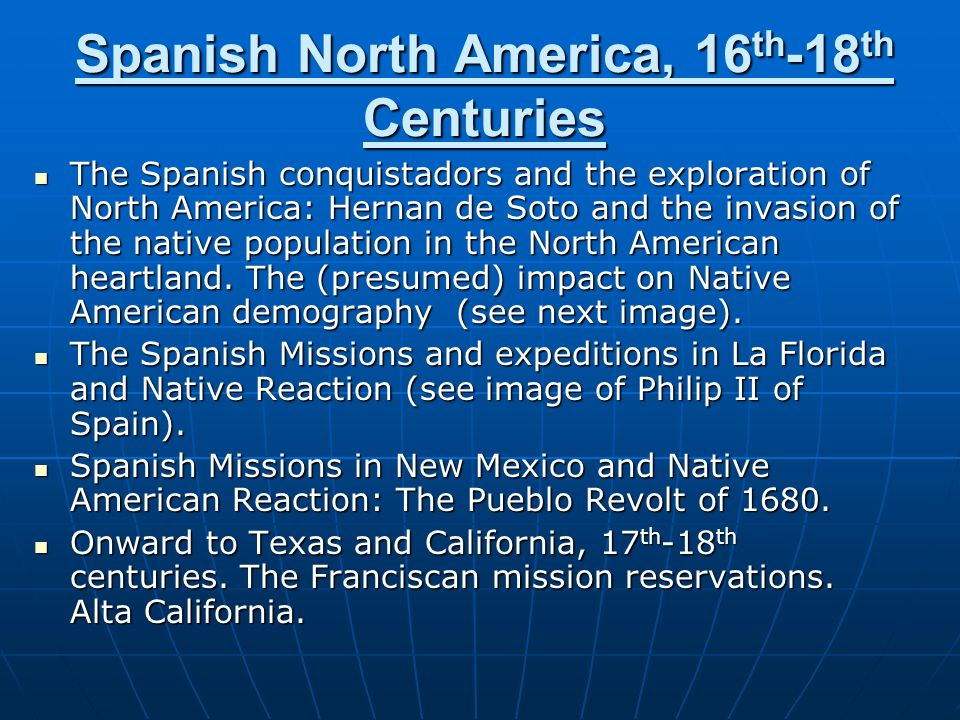 Spanish North America, 16th-18th Centuries