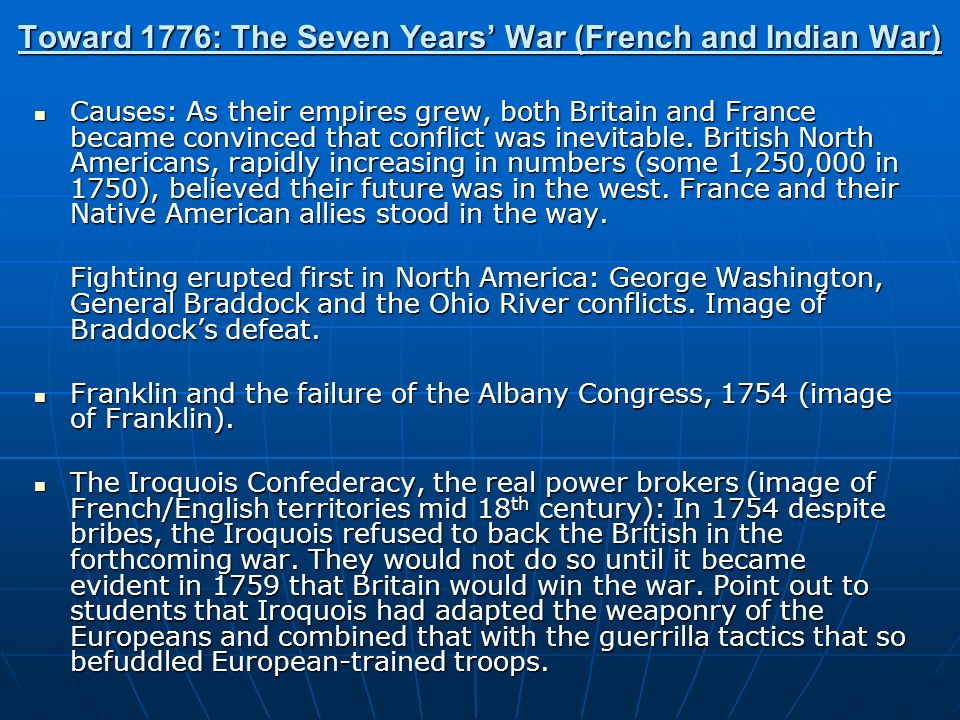 Toward 1776: The Seven Years' War (French and Indian War)