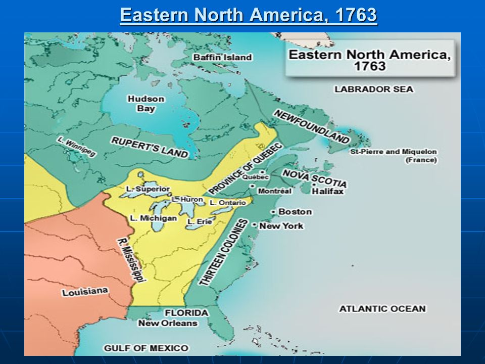 Eastern North America, 1763