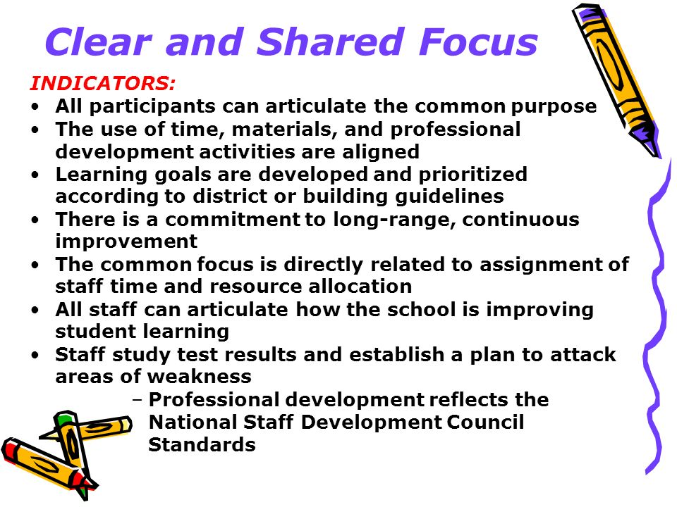 Clear and Shared Focus INDICATORS: