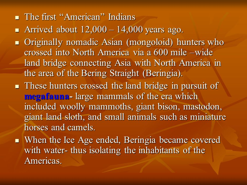 The first American Indians