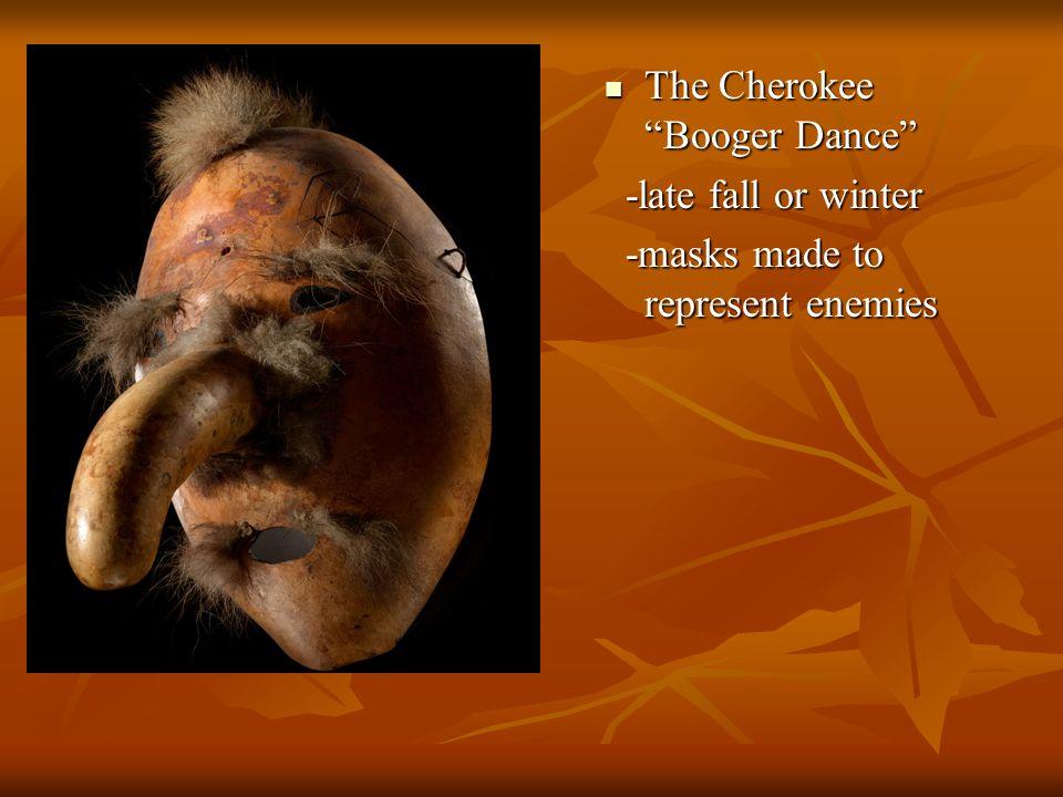 The Cherokee Booger Dance