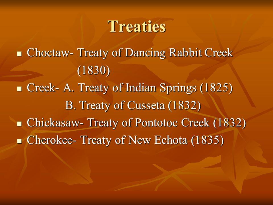 Treaties Choctaw- Treaty of Dancing Rabbit Creek (1830)