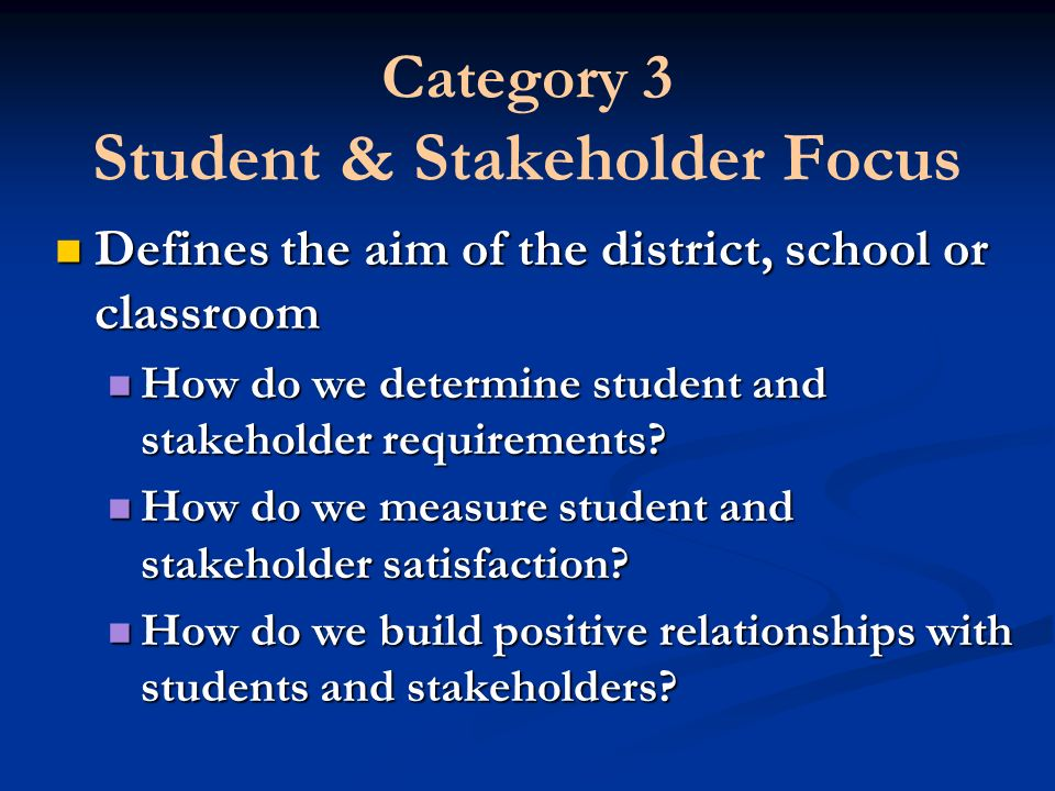 Category 3 Student & Stakeholder Focus
