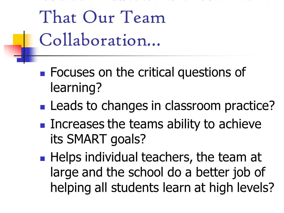 What Evidence Do We Have That Our Team Collaboration…