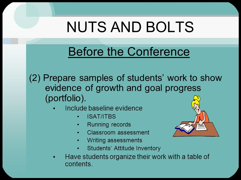NUTS AND BOLTS Before the Conference
