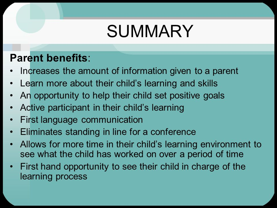 SUMMARY Parent benefits: