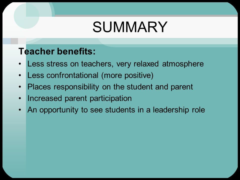 SUMMARY Teacher benefits: