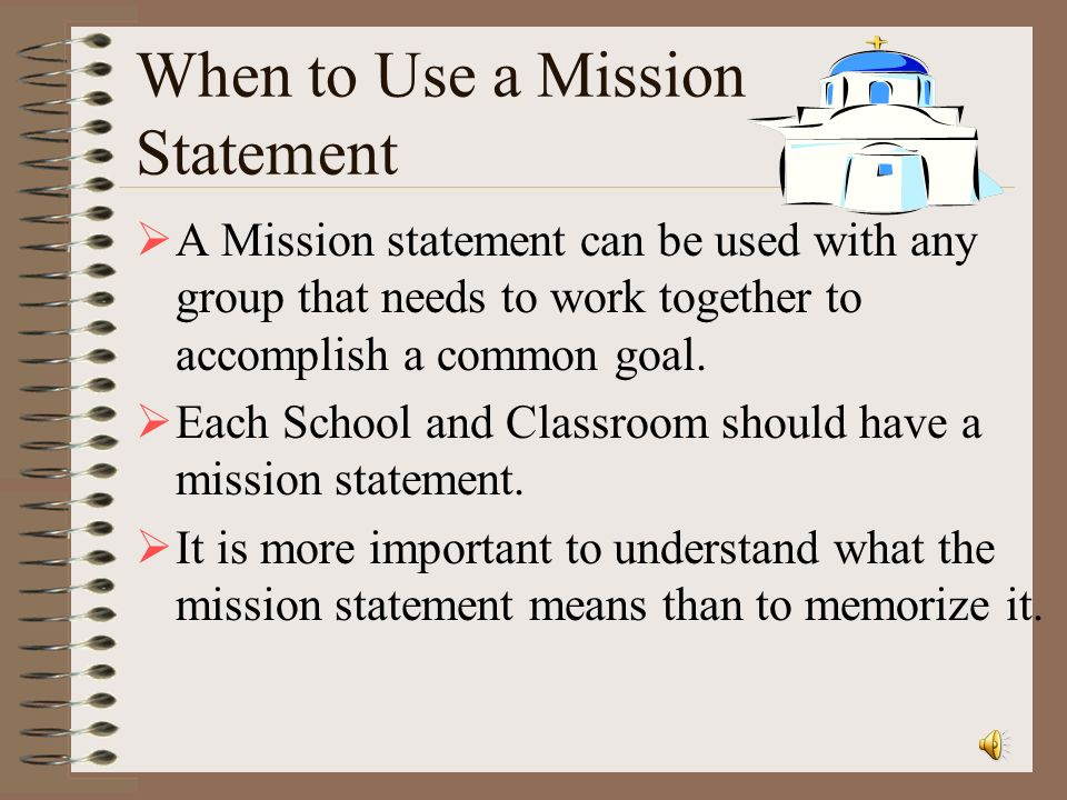 When to Use a Mission Statement