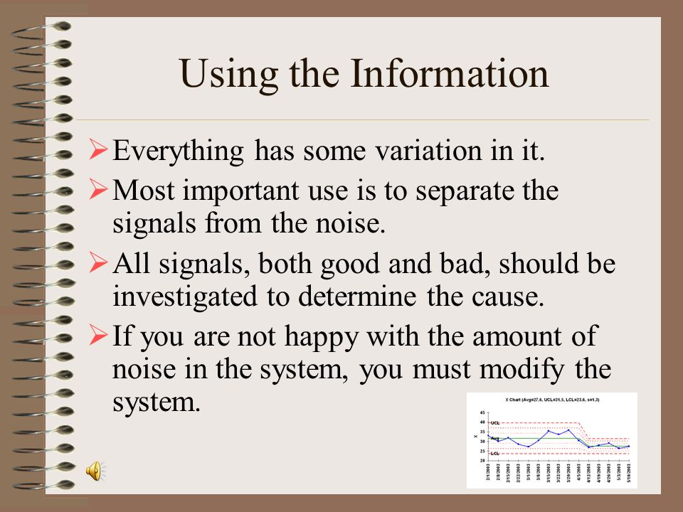 Using the Information Everything has some variation in it.