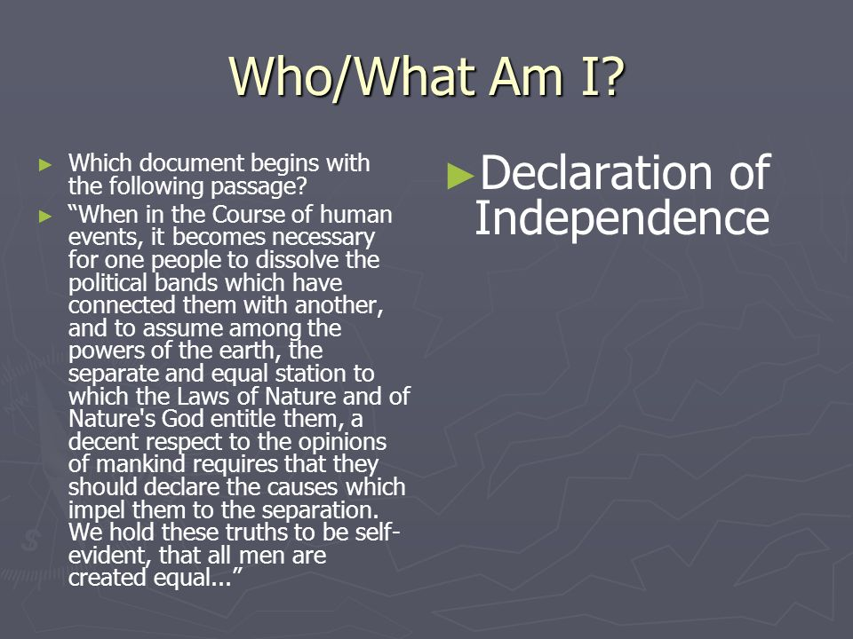 Who/What Am I Declaration of Independence