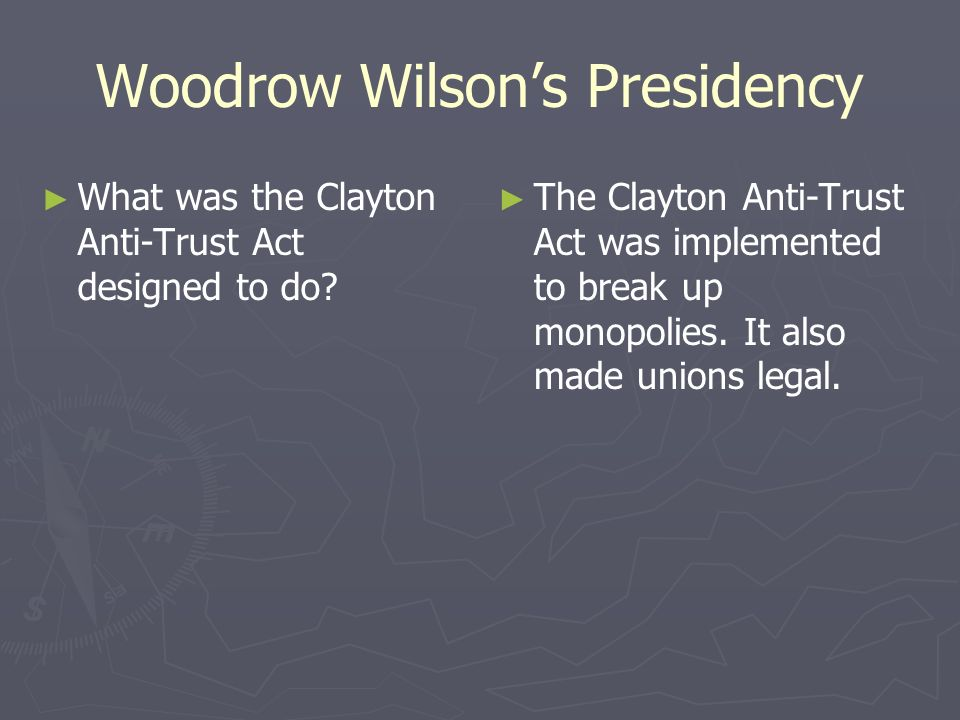Woodrow Wilson's Presidency