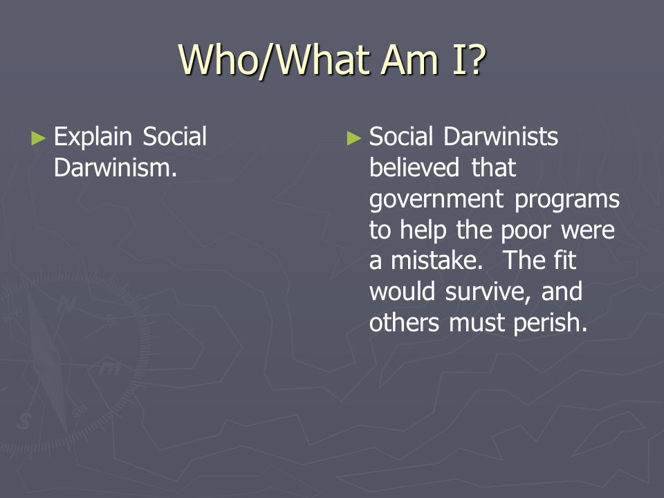 Who/What Am I Explain Social Darwinism.
