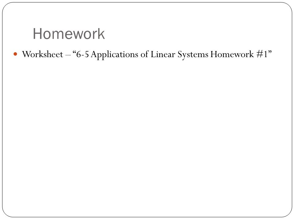 6 5 Applications Of Linear Systems Ppt Video Online Download