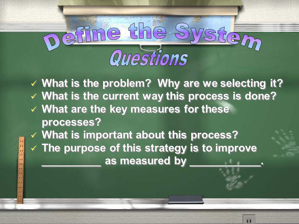 Define the System Questions