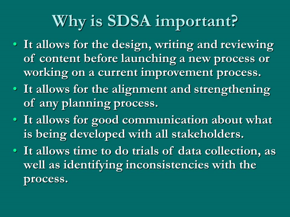 Why is SDSA important