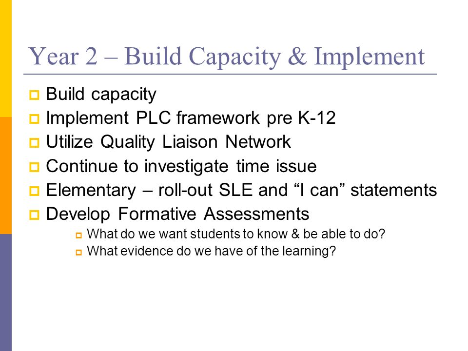 Year 2 – Build Capacity & Implement