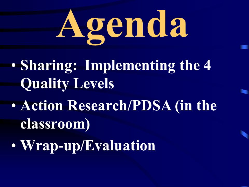 Agenda Sharing: Implementing the 4 Quality Levels