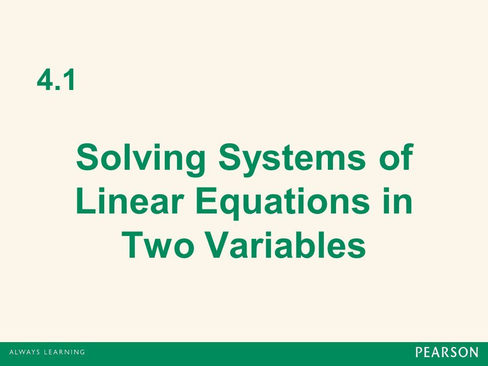 Solving Systems of Linear Equations in Two Variables - ppt video ...