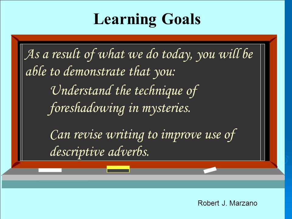 Learning Goals As a result of what we do today, you will be