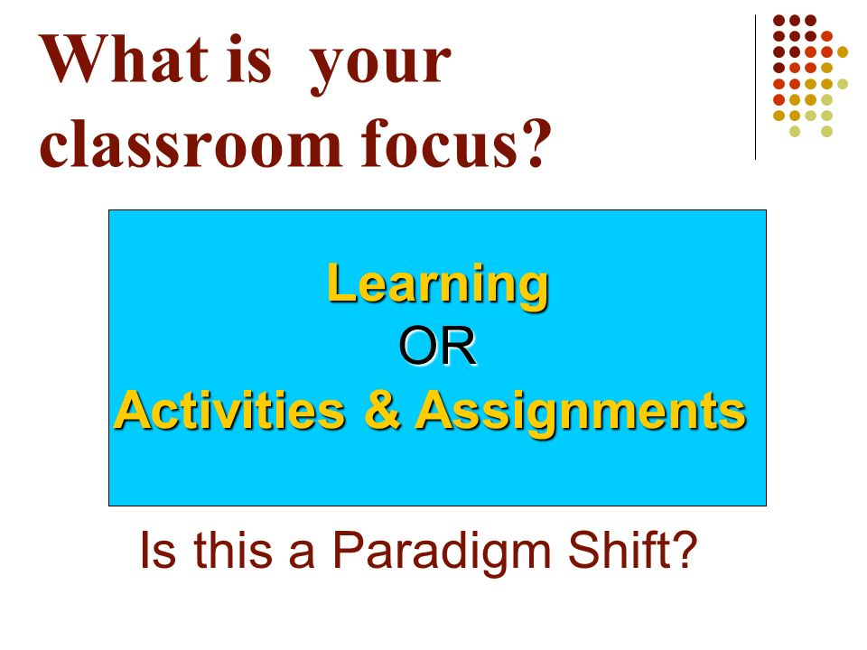 What is your classroom focus