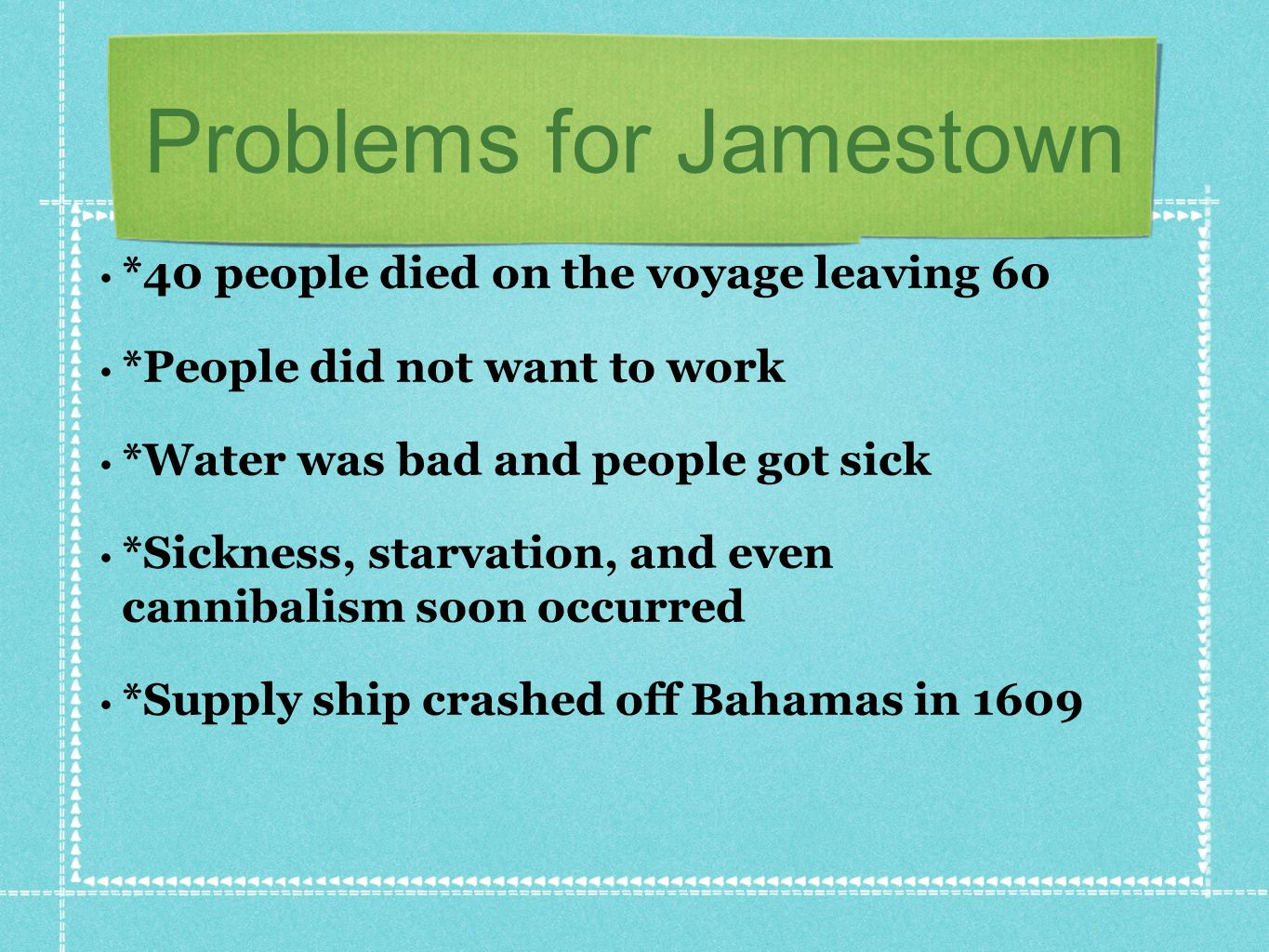 Problems for Jamestown