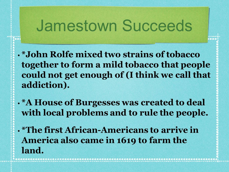 Jamestown Succeeds