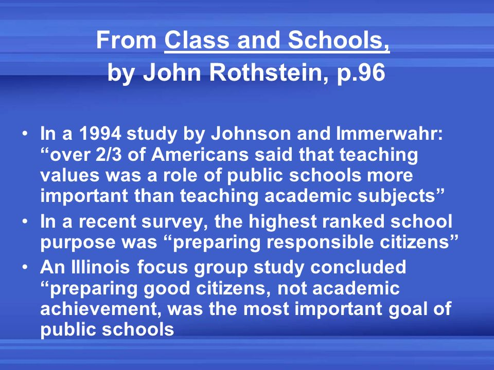 From Class and Schools, by John Rothstein, p.96