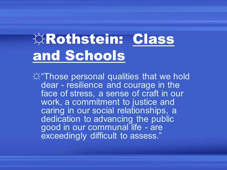 Rothstein: Class and Schools