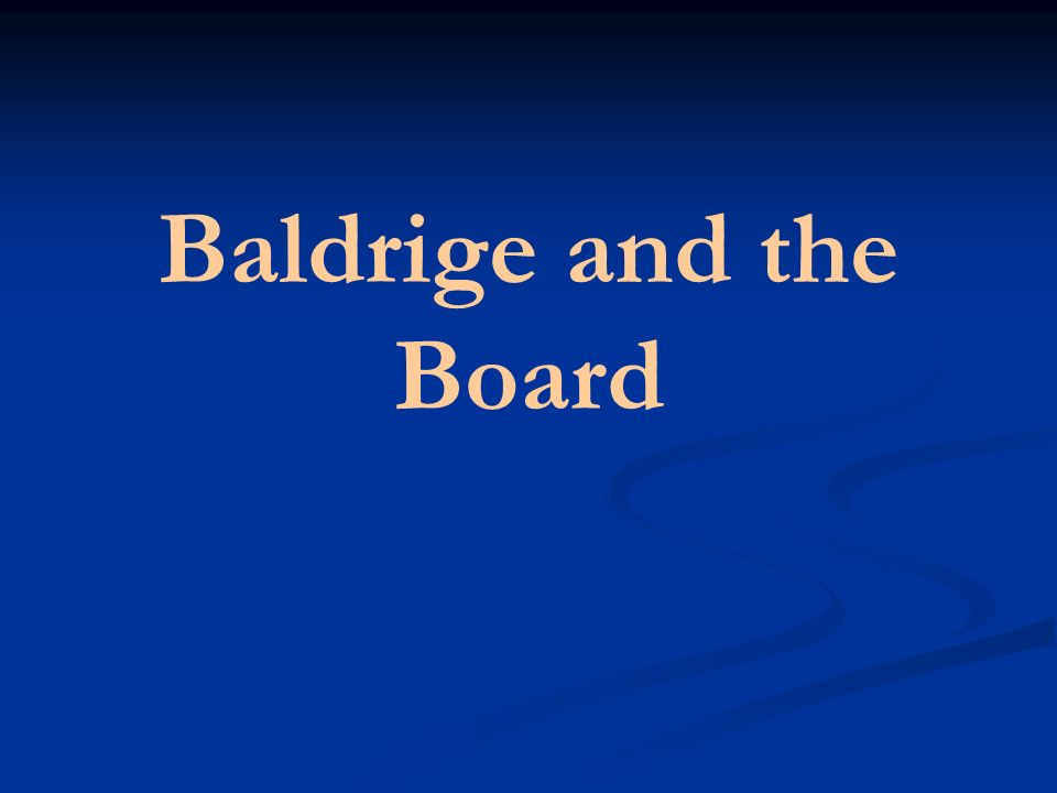 Baldrige and the Board