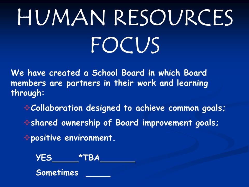 HUMAN RESOURCES FOCUS YES *TBA
