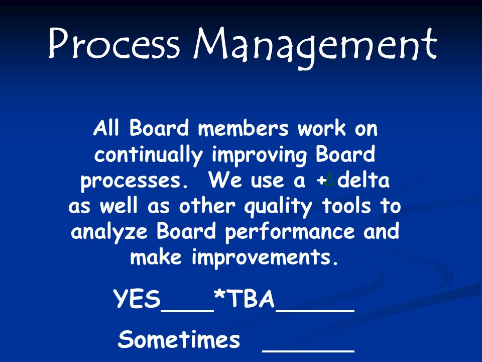 Process Management Sometimes