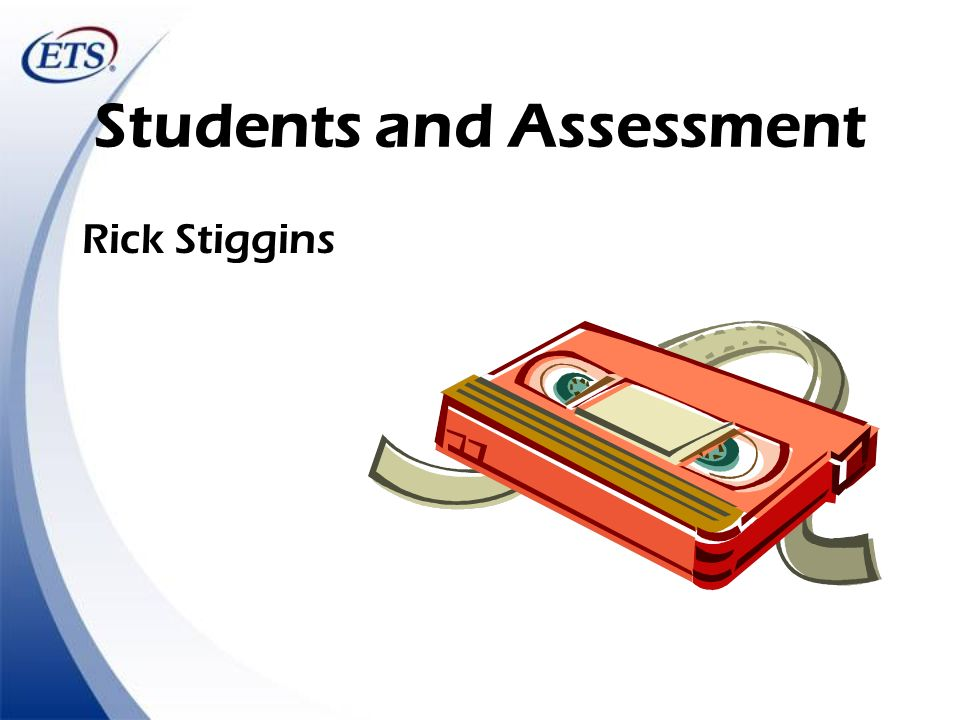 Students and Assessment