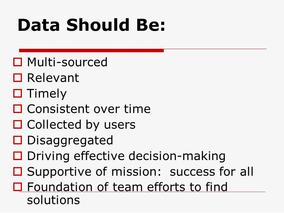 Data Should Be: Multi-sourced Relevant Timely Consistent over time