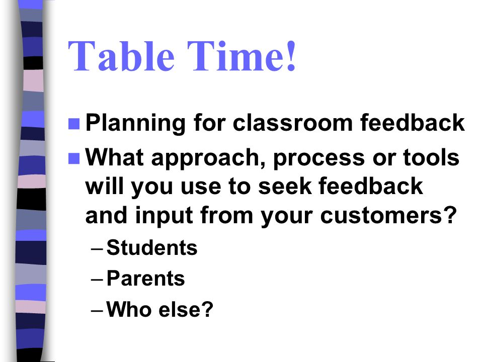 Table Time! Planning for classroom feedback
