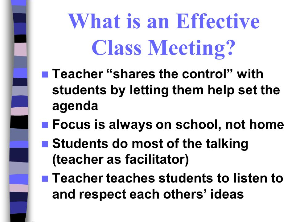 What is an Effective Class Meeting
