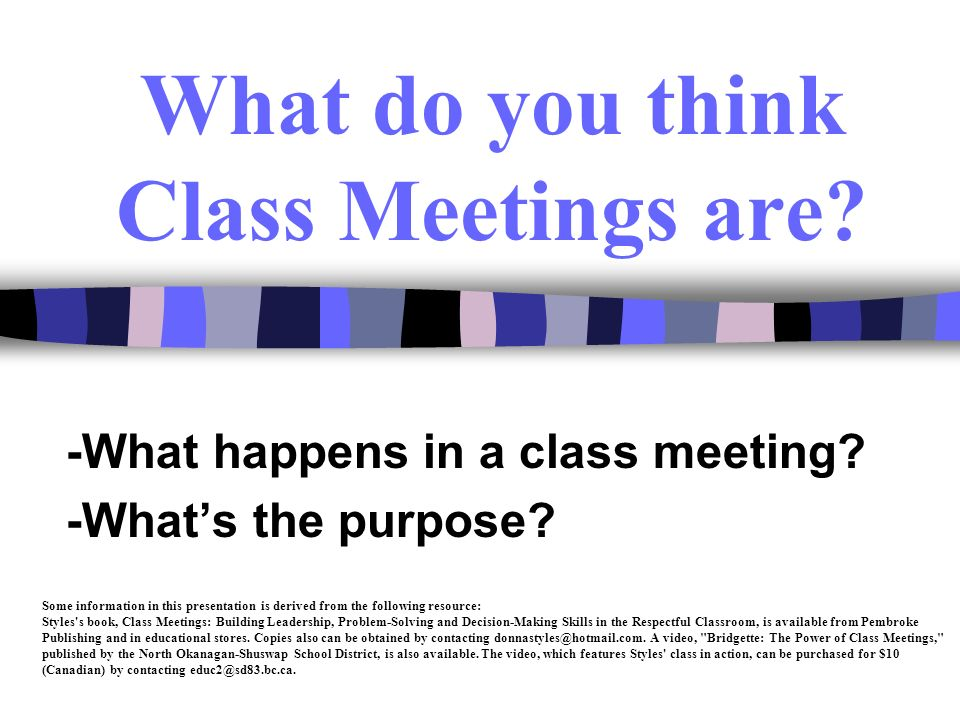 What do you think Class Meetings are