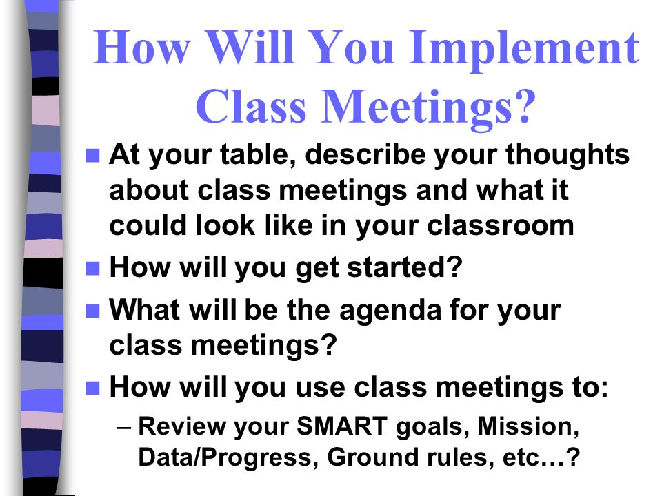 How Will You Implement Class Meetings