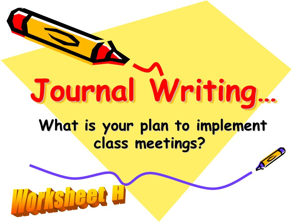 What is your plan to implement class meetings