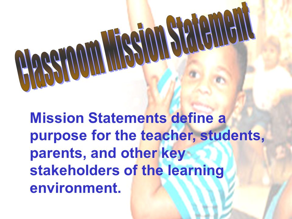 Classroom Mission Statement