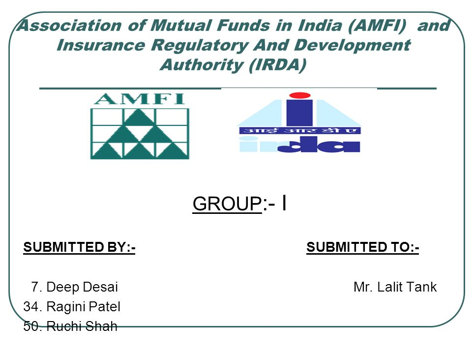 Association Of Mutual Funds In India Amfi And Insurance Regulatory