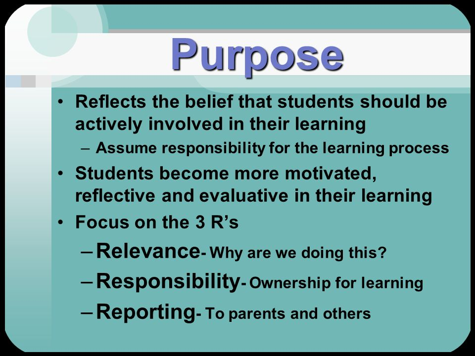 Purpose Relevance- Why are we doing this
