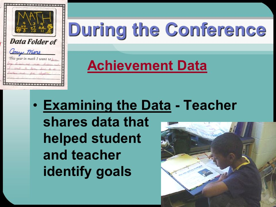 During the Conference Achievement Data