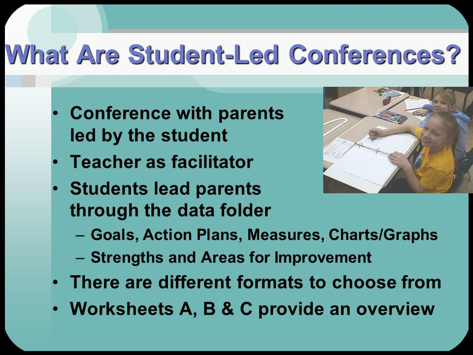 What Are Student-Led Conferences