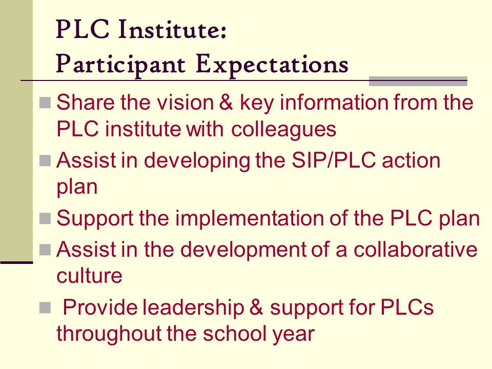 PLC Institute: Participant Expectations