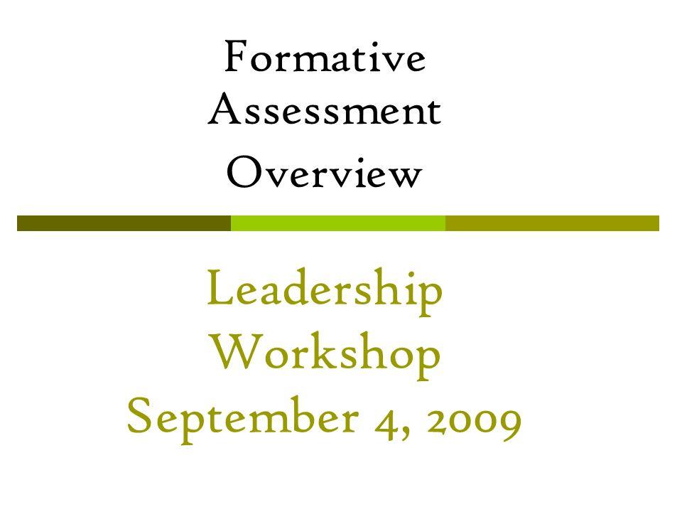 Leadership Workshop September 4, 2009