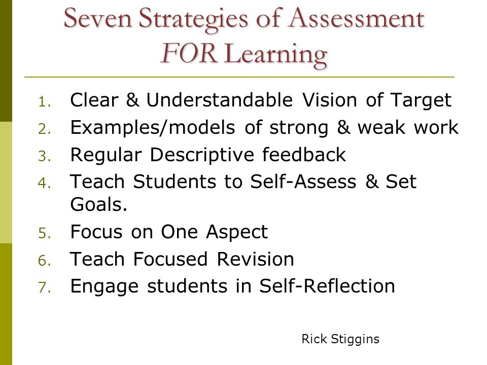 Seven Strategies of Assessment FOR Learning