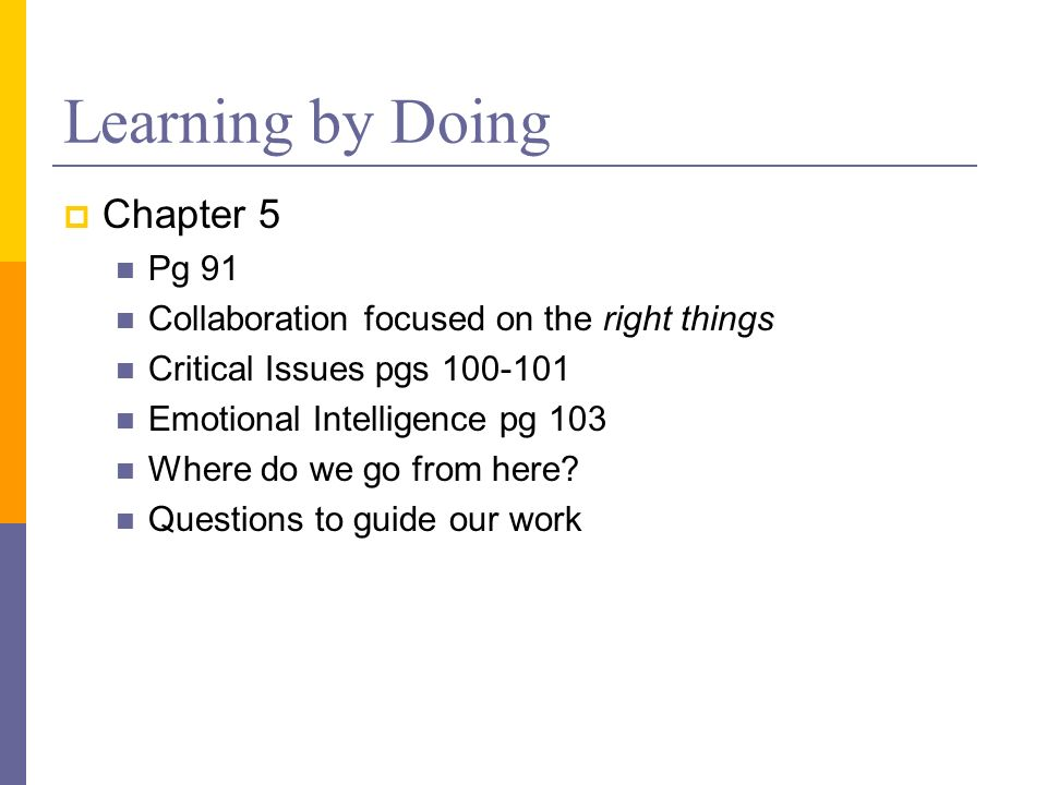 Learning by Doing Chapter 5 Pg 91
