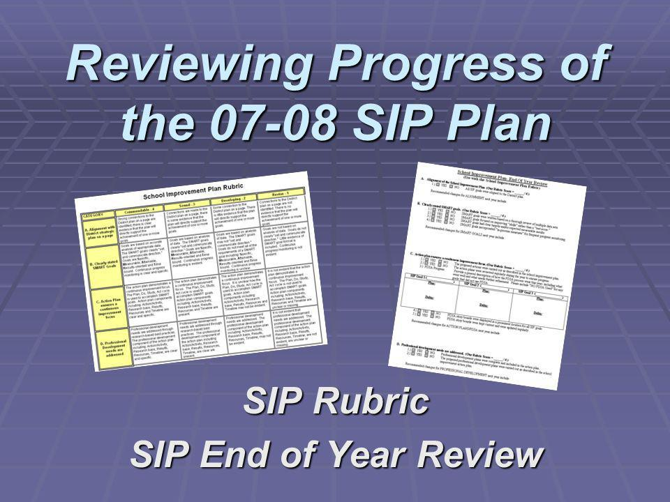 Reviewing Progress of the 07-08 SIP Plan